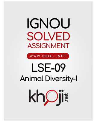 LSE-09 Solved Assignment 2019 Animal Diversity-I