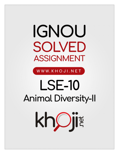 LSE-10 Solved Assignment 2019 Animal Diversity-II