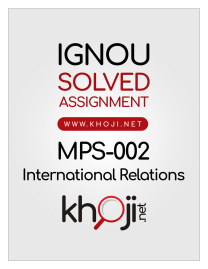 MPS-002 Solved Assignment 2019-2020 International Relations English Medium