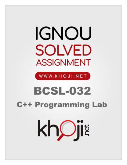 BCSL-032 Solved Assignment