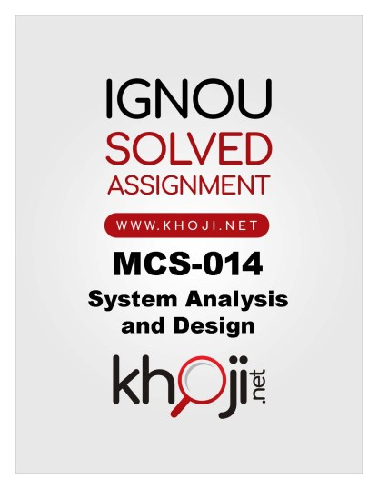 MCS-014-Solved-Assignment-2019-20-System-Analysis-and-Design