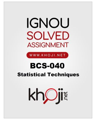 BCS-040 Solved Assignment 2019-2020 Statistical Techniques