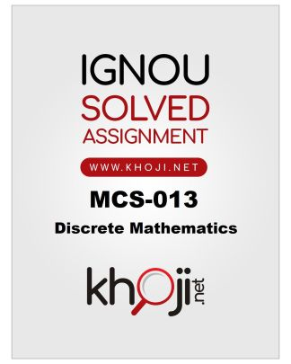 MCS-013 Solved Assignment 2019-20 Discrete Mathematics
