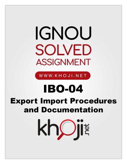 IBO-04 Solved Assignment For IGNOU