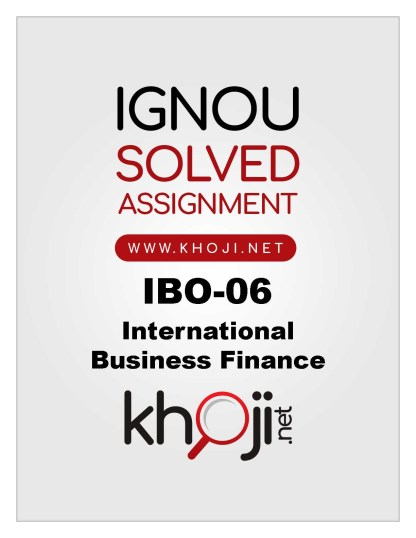 IBO-06 Solved Assignment For IGNOU