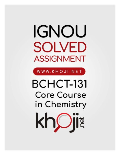 BCHCT-131 Solved Assignment English Medium IGNOU BSCG