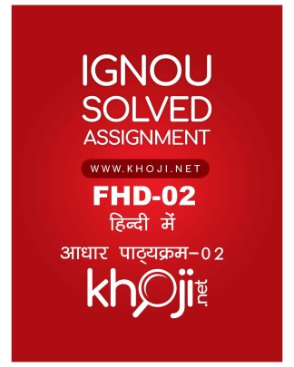 FHD-02 Solved Assignment For IGNOU BA BDP