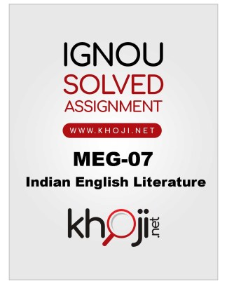 MEG-07 Solved Assignment 2019-20 For MA English (IGNOU)
