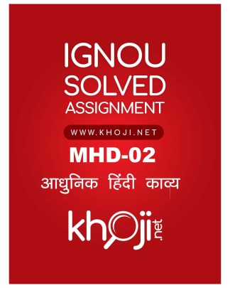 MHD-02 Solved Assignment Adhunik Hindi Kavya for MA Hindi - IGNOU