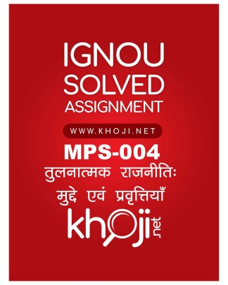 MPS-004 Solved Assignment For MA Political Sceince Hindi Medium