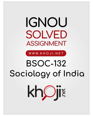 BSOC-132 Solved Assignment In English Medium For IGNOU BAG CBCS BA