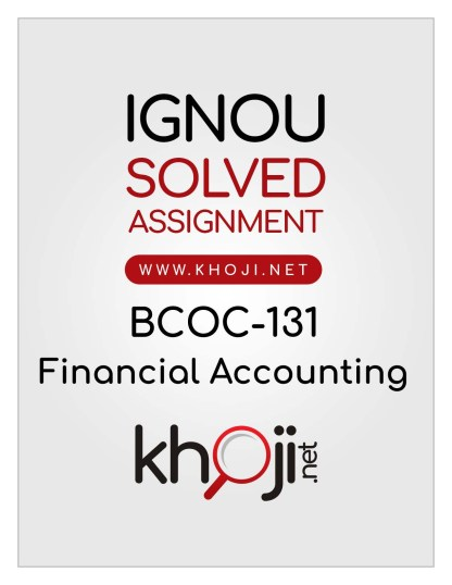 BCOC-131 Solved Assignment In English Medium For IGNOU BCOMG