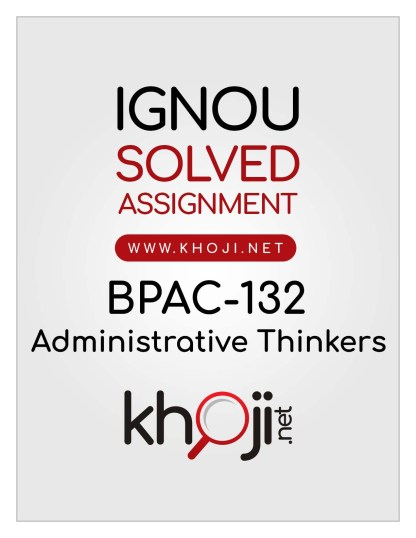 BPAC-132 Solved Assignment English Medium For IGNOU BA CBCS BAG