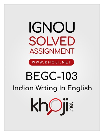 BEGC-103 Solved Assignment For IGNOU BAG CBCS English Medium