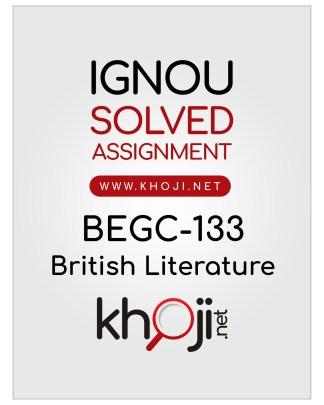 BEGC-133 Solved Assignment For IGNOU BAG CBCS English Medium