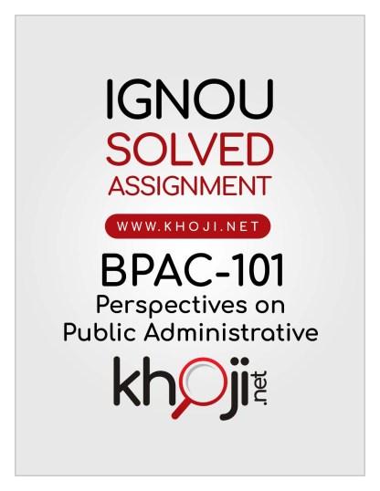 BPAC-101 Solved Assignment English Medium IGNOU BAPAH CBCS