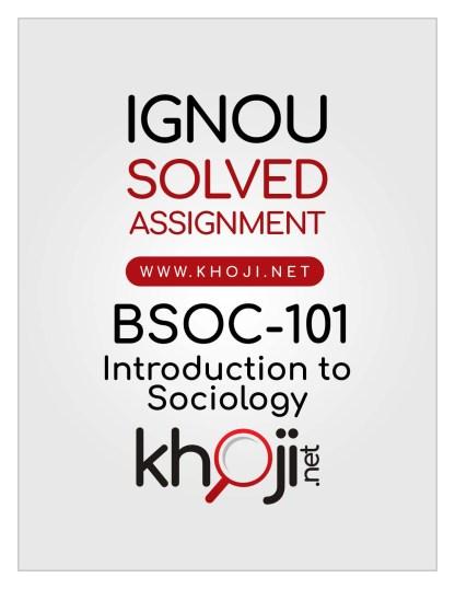 BSOC-101 Solved Assignment English Medium IGNOU BAG