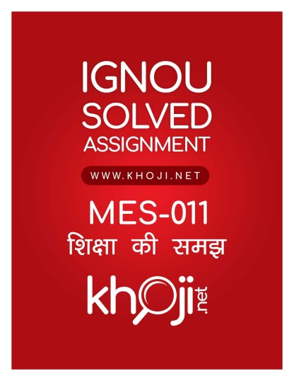 MES-011 Solved Assignment Hindi Medium MA Education