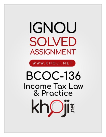BCOC-136 Solved Assignment in English Medium IGNOU BCOMG