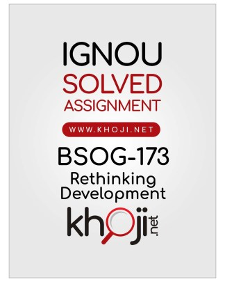 BSOG-173 Solved Assignment English Medium IGNOU BASOH