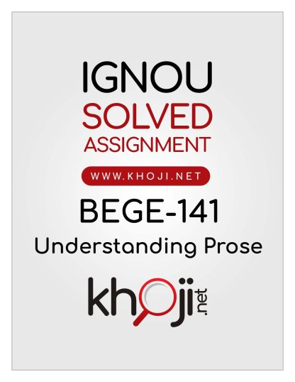 BEGE-141 Solved Assignment IGNOU BA English Honours BAEGH