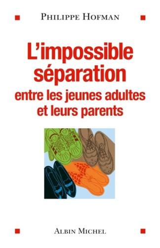 L'impossible séparation : entre les jeunes adultes et leurs parents