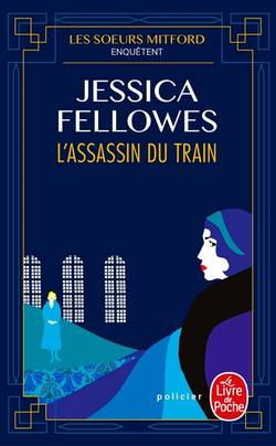 Les soeurs Mitford enquêtent - L'assassin du train