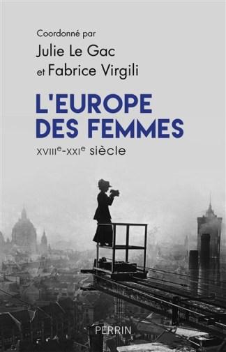 L'Europe des femmes : XVIIIe-XXIe siècle