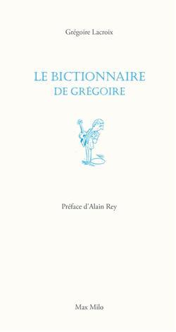 Le bictionnaire de Grégoire