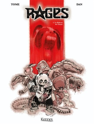 Rages Volume 1, Le rideau de Titane