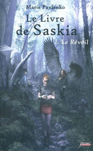 Le livre de Saskia Volume 1, Le réveil