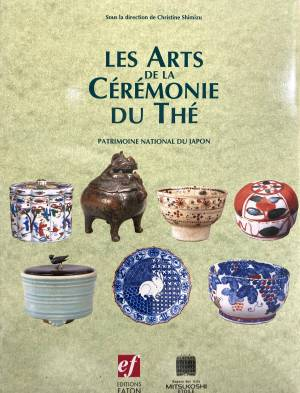 Les arts de la cérémonie du thé