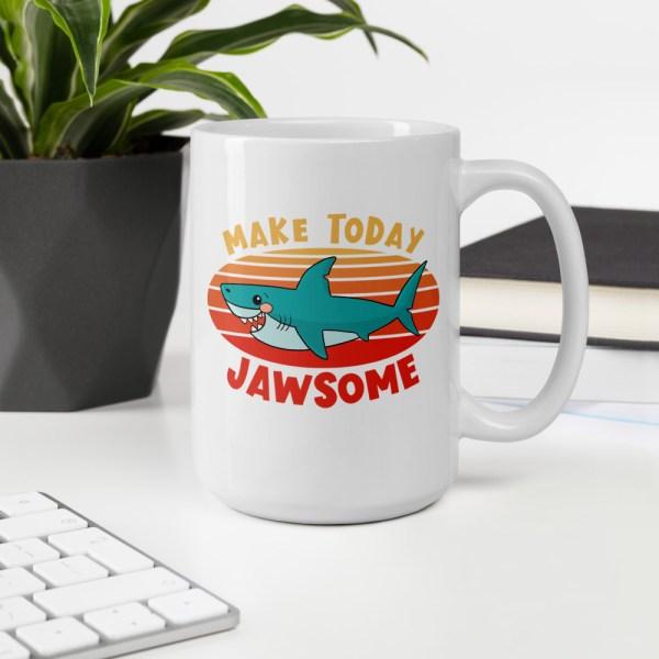 15oz make today jawsome shark mug on desk