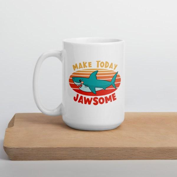 15oz make today jawsome shark mug on cutting board