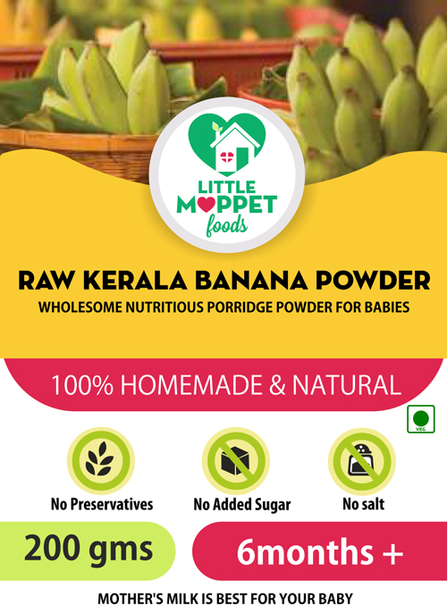 Buy Little Moppet Foods Raw Kerala Banana Powder Online India