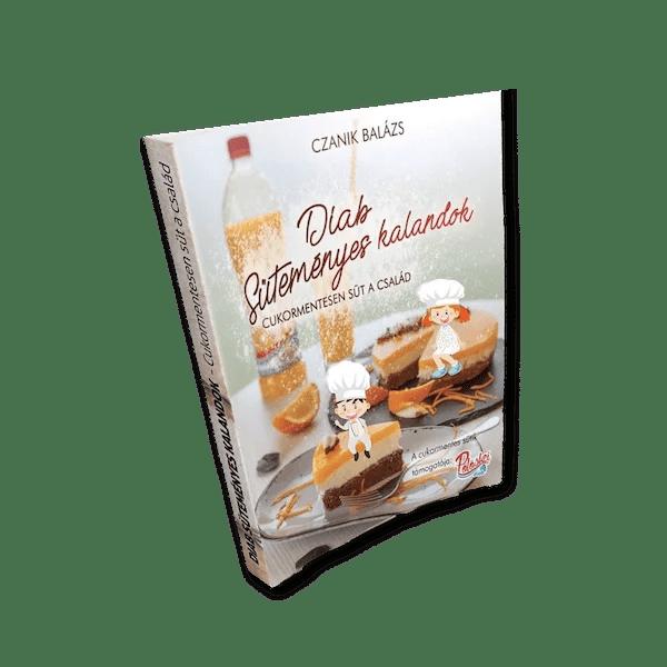 Diab süteményes kalandok - Pölöskei receptkönyv