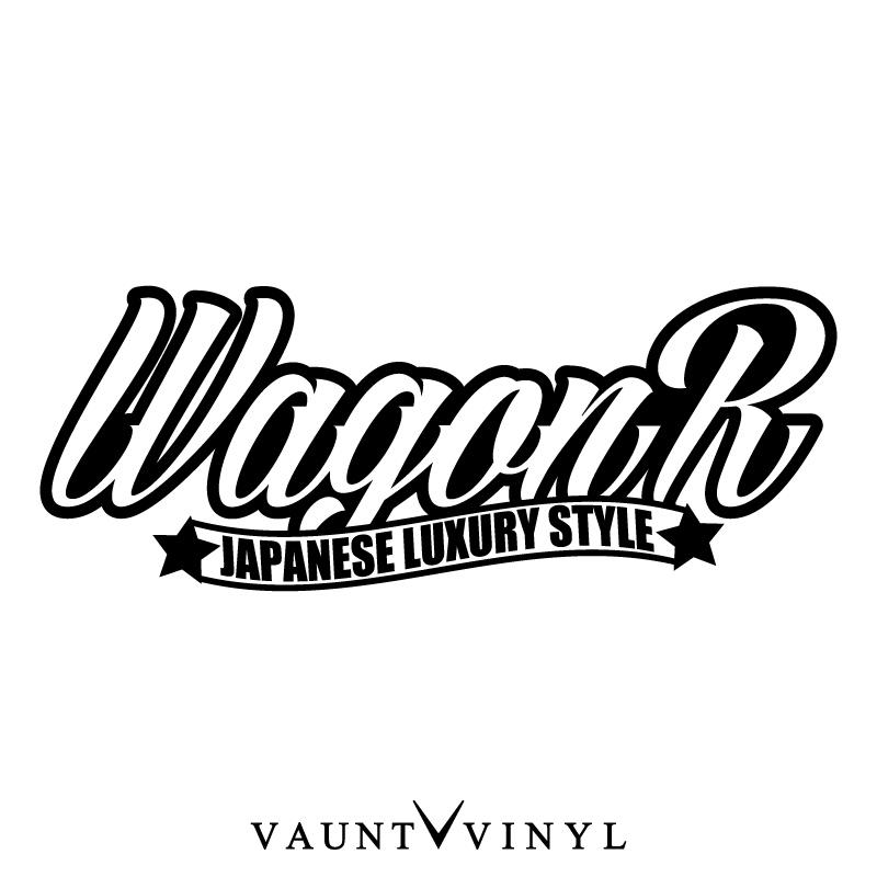 VAUNT VINYL sticker store: ★ Wagon R JAPANESE LUXURY STYLE