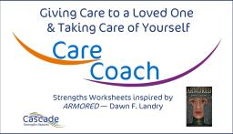 Caring for your loved one Cascade coaching