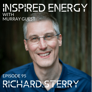 Inspired energy Murray Guest with Richard Sterry