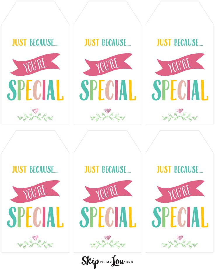 just because you are special printable gift tags