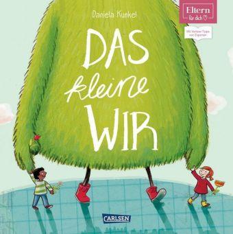 Eltern: Das kleine Wir   Carlsen Verlag