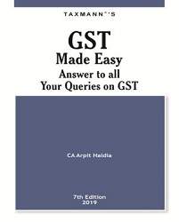 GST Made Easy - Answer To all Your Queries on GST