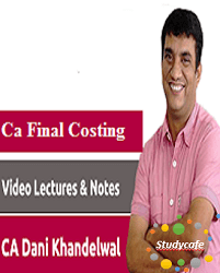 CA Final Costing Pendrive Classes by CA Dani Khandelwal for Nov 2018 (Old Course)