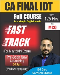 CA Final IDT Fast Track Video Lectures By CA Vishal Bhattad