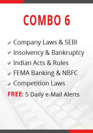 COMBO 6 - COMPANY LAWS & SEBI, INSOLVENCY & BANKRUPTCY, INDIAN ACTS & RULES, FEMA BANKING & NBFC AND COMPETITION LAWS MODULE