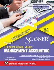 Scanner CS Executive Programme Module - II (2017 Syllabus) Paper -5 Corporate and Management Accounting Regular Edition