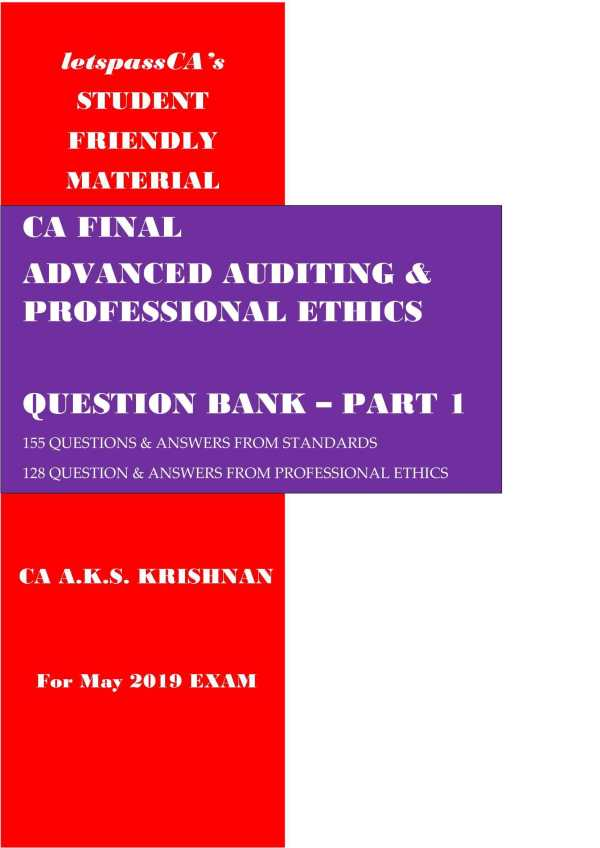 Student Friendly Advanced Auditing And Professional Ethics Question Bank Part – 1 for CA Final Old and New Syllabus both By CA A.K.S. Krishnan Applicable for