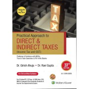 PRACTICAL APPROACH DIRECT & INDIRECT TAXES BY DR. GIRISH AHUJA & DR. RAVI GUPTA (OLD & NEW SYLLABUS)