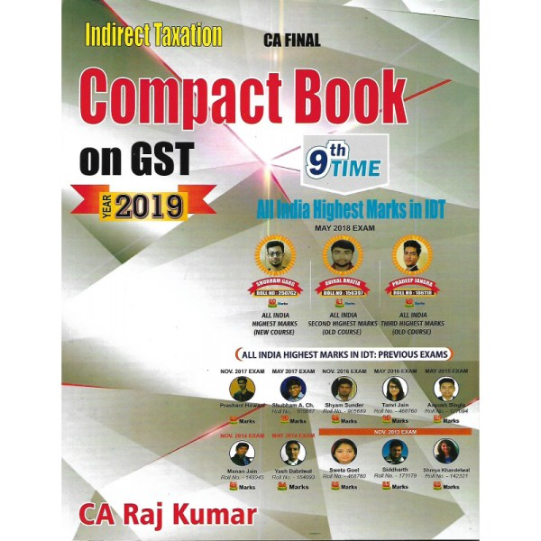 CA-FINAL INDIRECT TAXATION COMPACT BOOK ON GST BY RAJ KUMAR