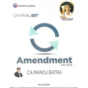 CA FINAL IDT AMENDMENT BY MANOJ BATRA